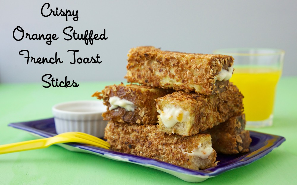 Crispy Orange Stuffed French Toast Sticks