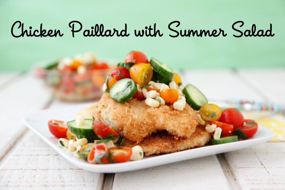 Chicken Paillard with Summer Salad from Weelicious