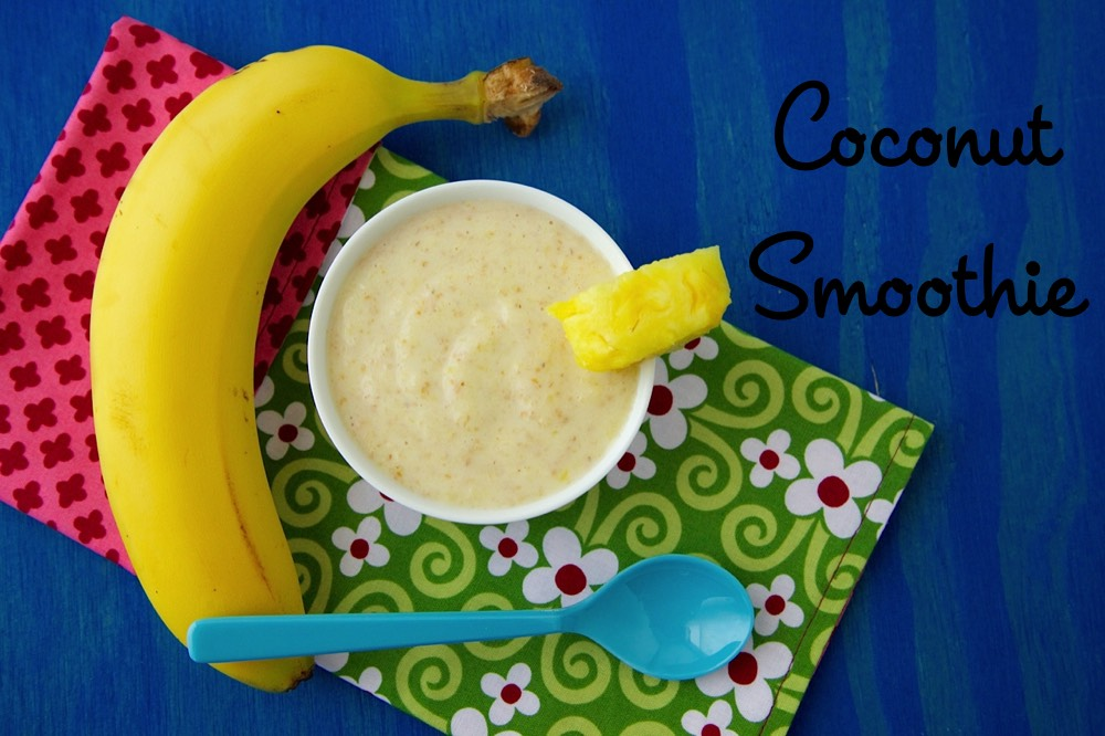 Homemade Coconut Smoothie Baby Food from Weelicious