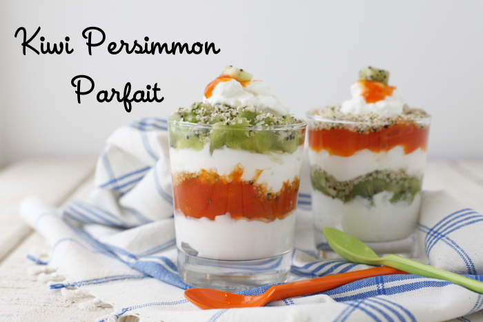 Kiwi Persimmon Parfait from weelicious.com